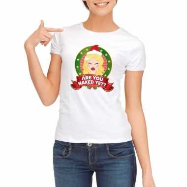 Foute kerst t shirt wit are you naked yet dames