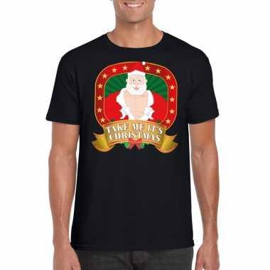 Foute kerst t shirt zwart take me it's christmas