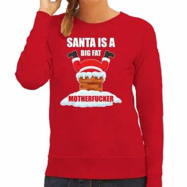 Foute kerstsweater / outfit santa is a big fat motherfucker rood dames