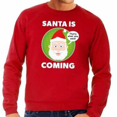 Foute kersttrui santa is coming rood heren