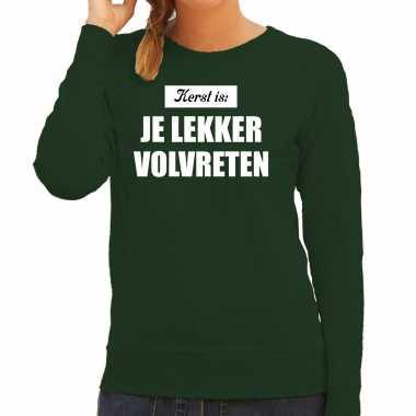 Kerst is: je lekker volvreten foute kersttrui / kerst outfit groen dames