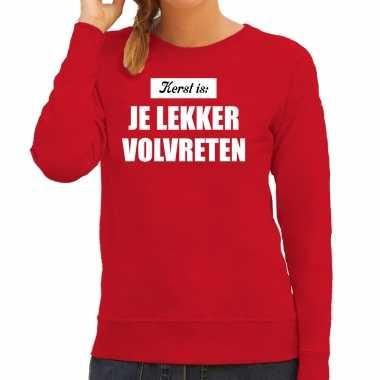 Kerst is: je lekker volvreten foute kersttrui / kerst outfit rood dames