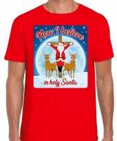 Fout kerst t shirt now i believe rood heren