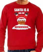 Foute kersttrui outfit santa is a big fat motherfucker rood heren